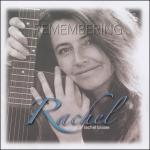 2005 Remembering Rachel