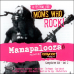 2006 Mamapalooza: Mom's Who Rock / Vol. 2